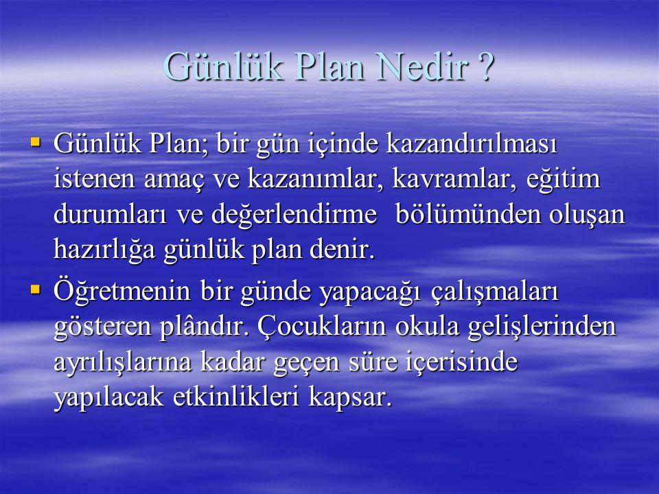 Günlük Plan Nedir