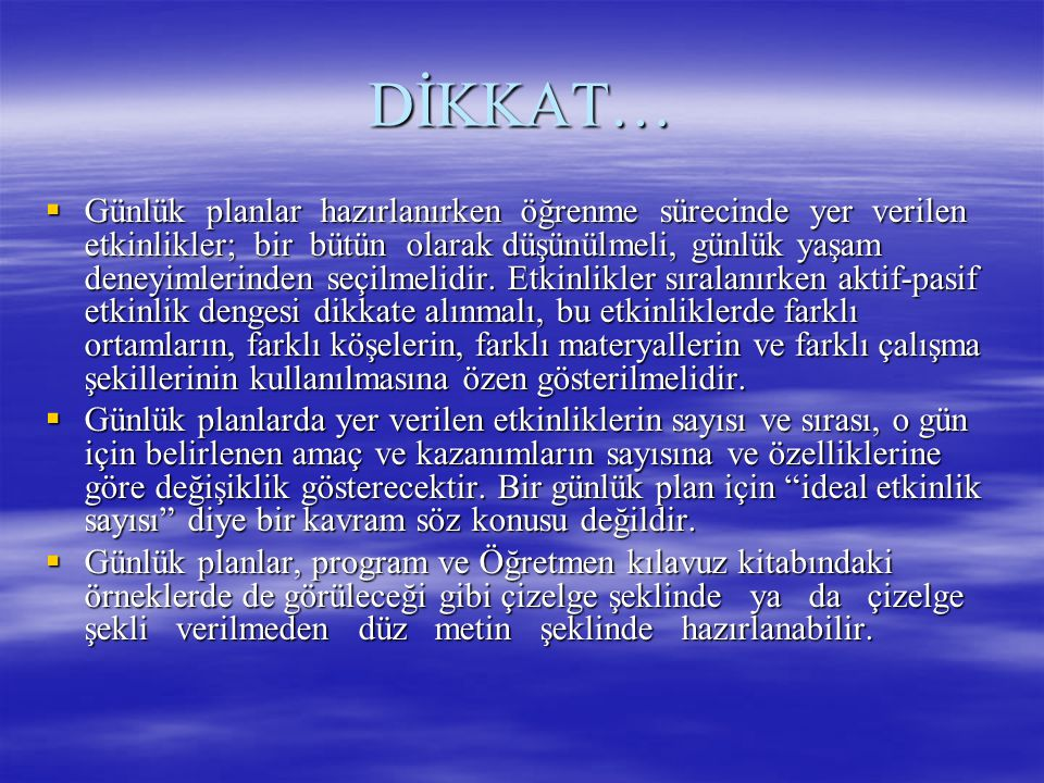 DİKKAT…