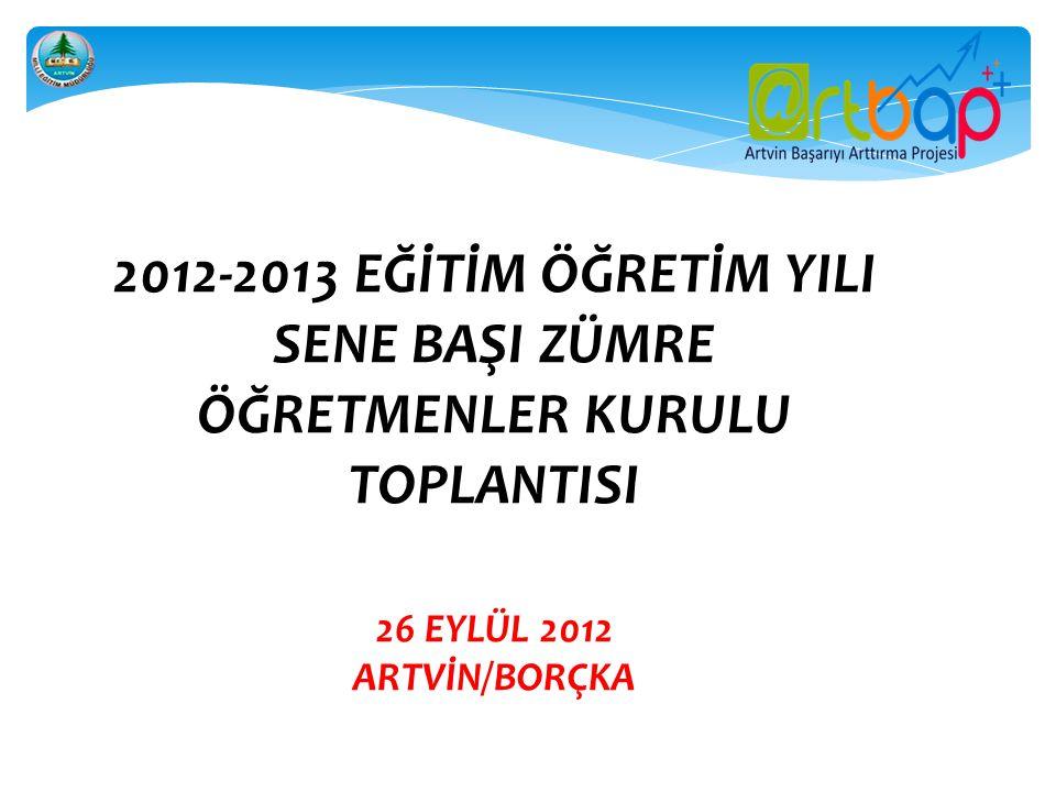 2012-2013 EĞİTİM ÖĞRETİM YILI SENE BAŞI ZÜMRE ÖĞRETMENLER KURULU TOPLANTISI