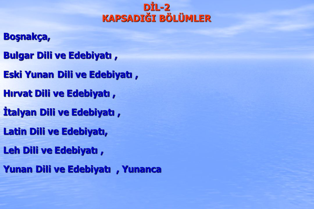 DİL-2 KAPSADIĞI BÖLÜMLER