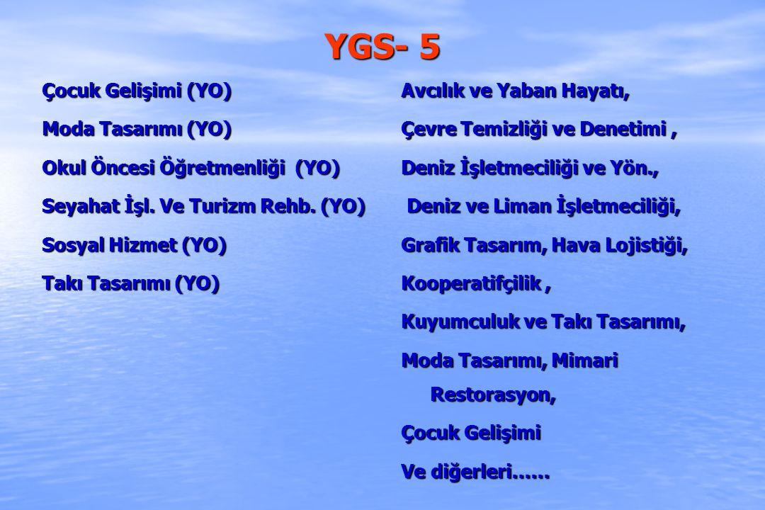 YGS- 5 Çocuk Gelişimi (YO) Moda Tasarımı (YO)