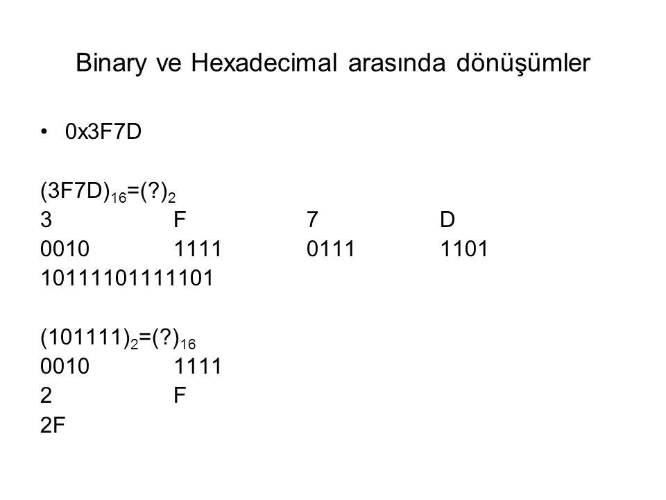 Binary ve Hexadecimal arasında dönüşümler