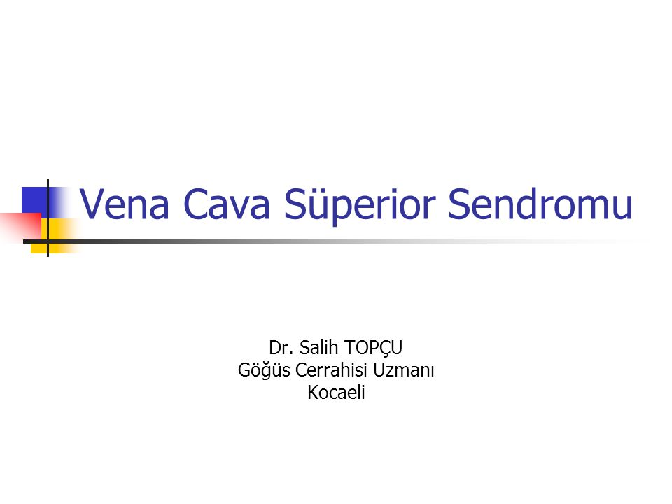 Vena Cava Süperior Sendromu