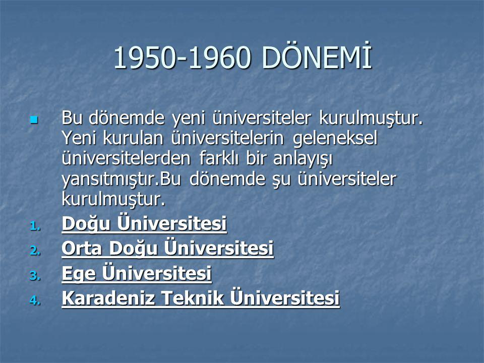 1950-1960 DÖNEMİ