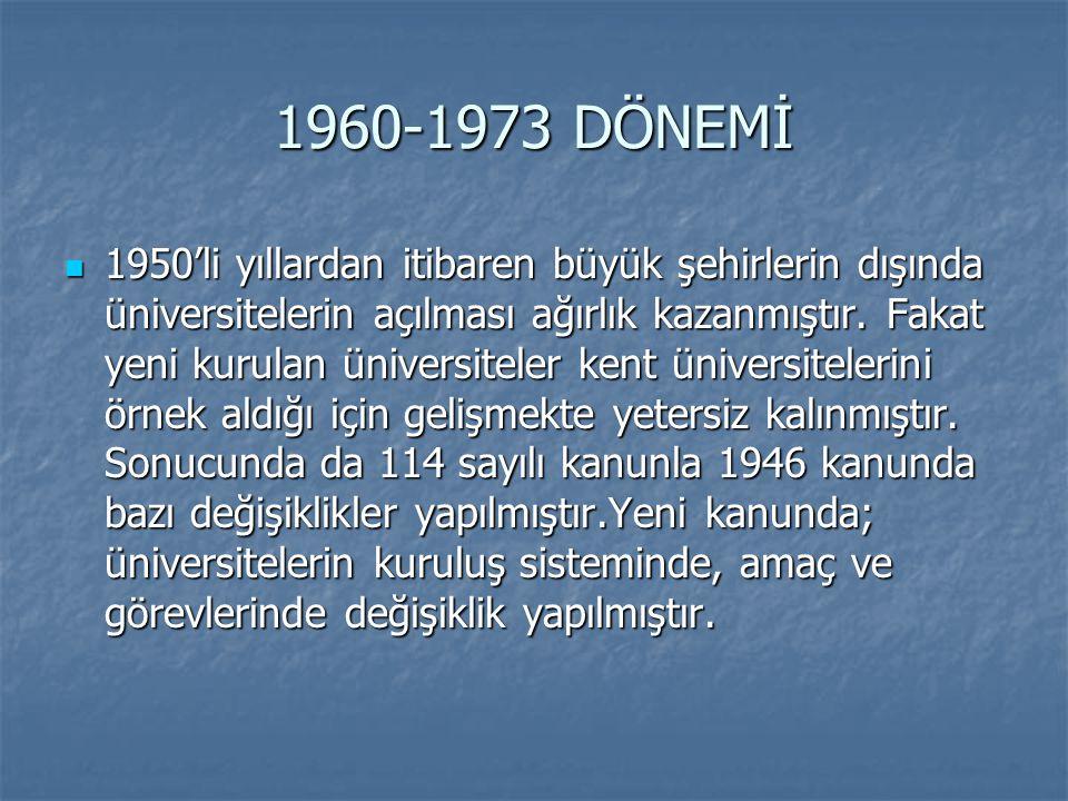 1960-1973 DÖNEMİ