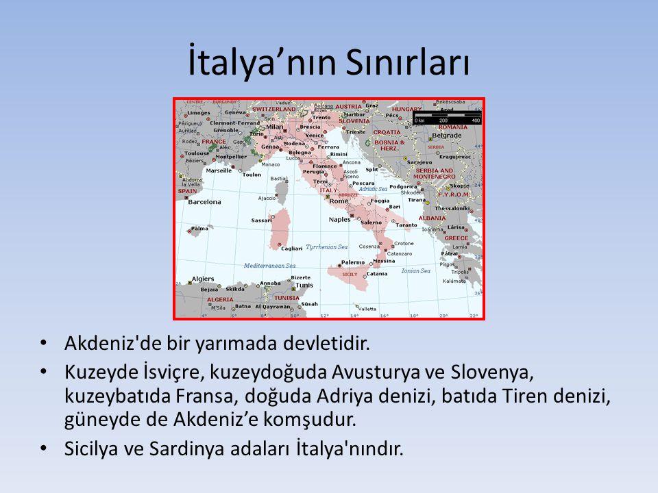 İtalya'nın Sınırları Akdeniz de bir yarımada devletidir.