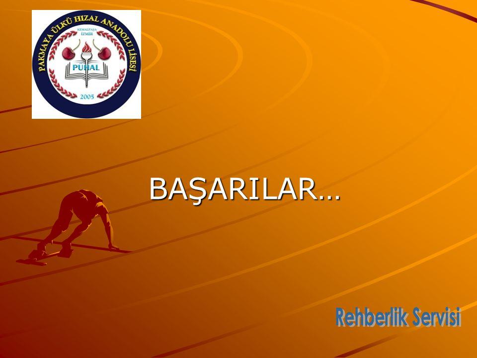BAŞARILAR… Rehberlik Servisi