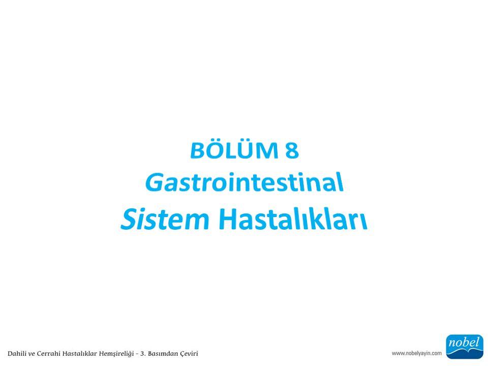 BÖLÜM 8 Gastrointestinal Sistem Hastalıkları