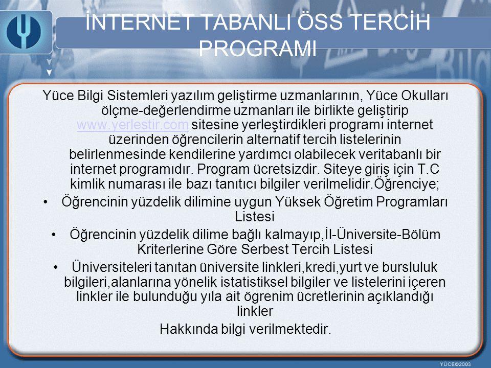 İNTERNET TABANLI ÖSS TERCİH PROGRAMI