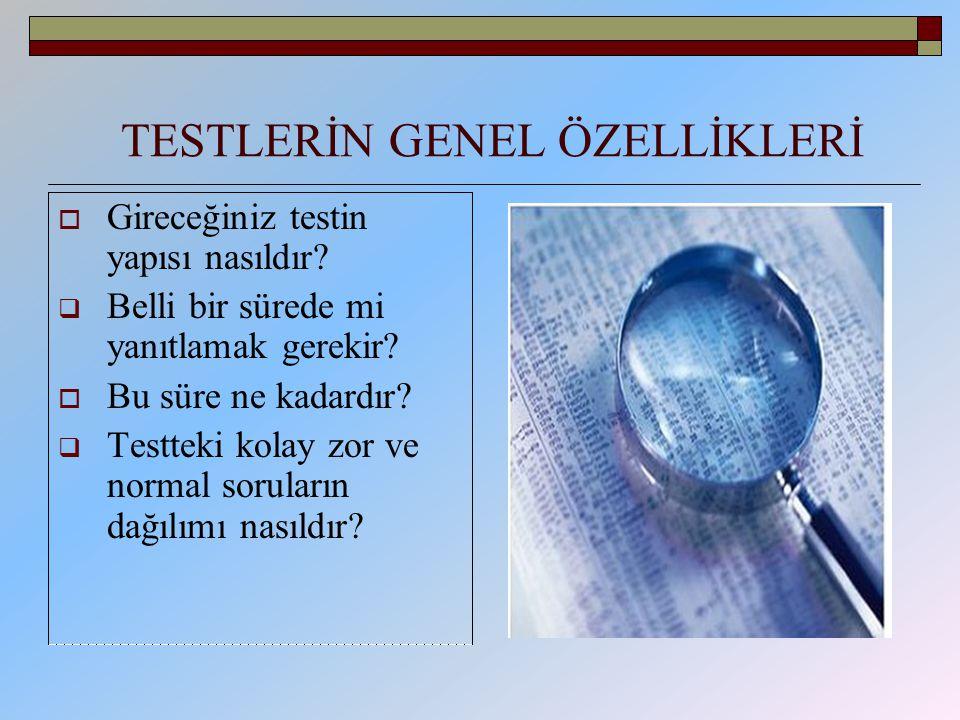TESTLERİN GENEL ÖZELLİKLERİ