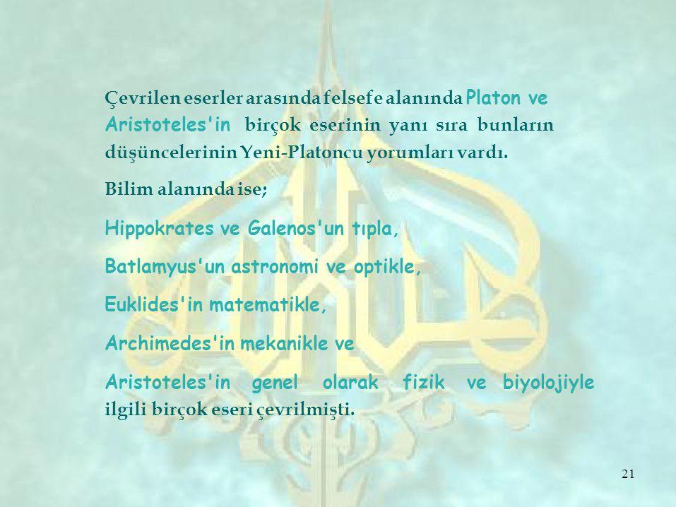 Çevrilen eserler arasında felsefe alanında Platon ve