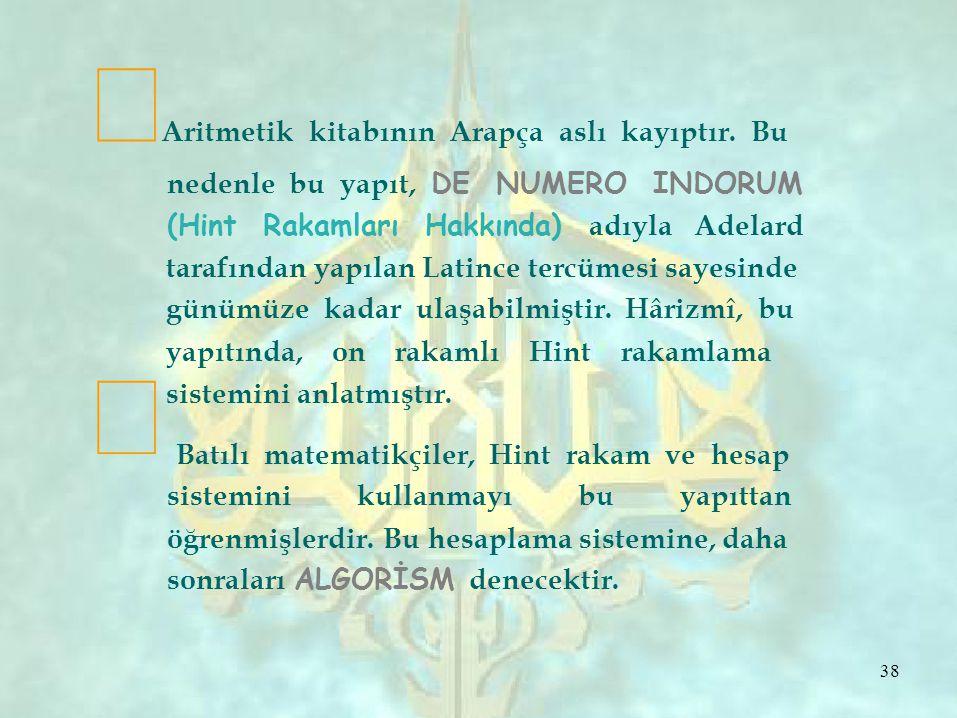 ∞Aritmetik kitabının Arapça aslı kayıptır. Bu