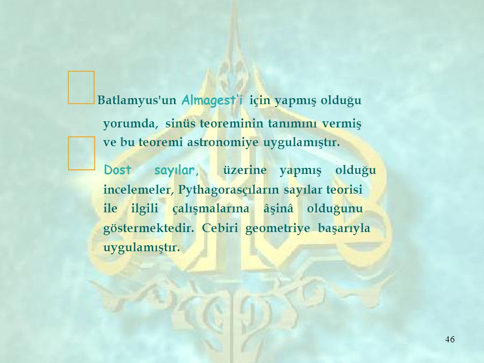 ∞Batlamyus un Almagest'i için yapmış olduğu ∞