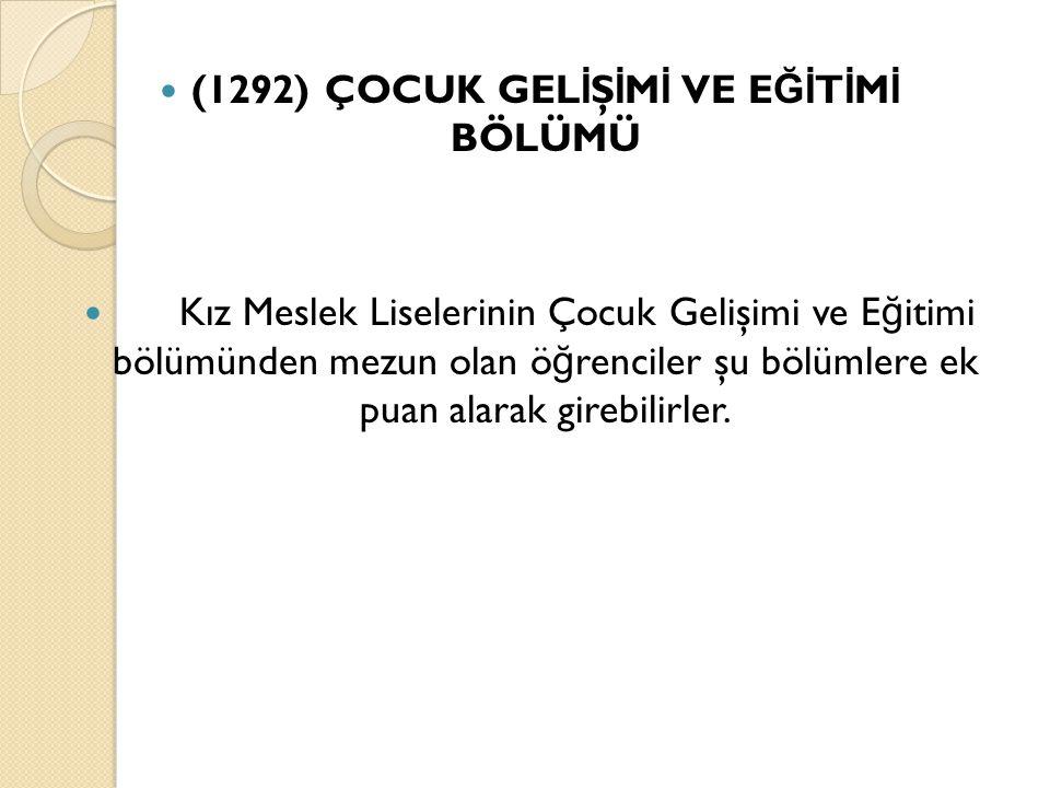 (1292) ÇOCUK GELİŞİMİ VE EĞİTİMİ BÖLÜMÜ