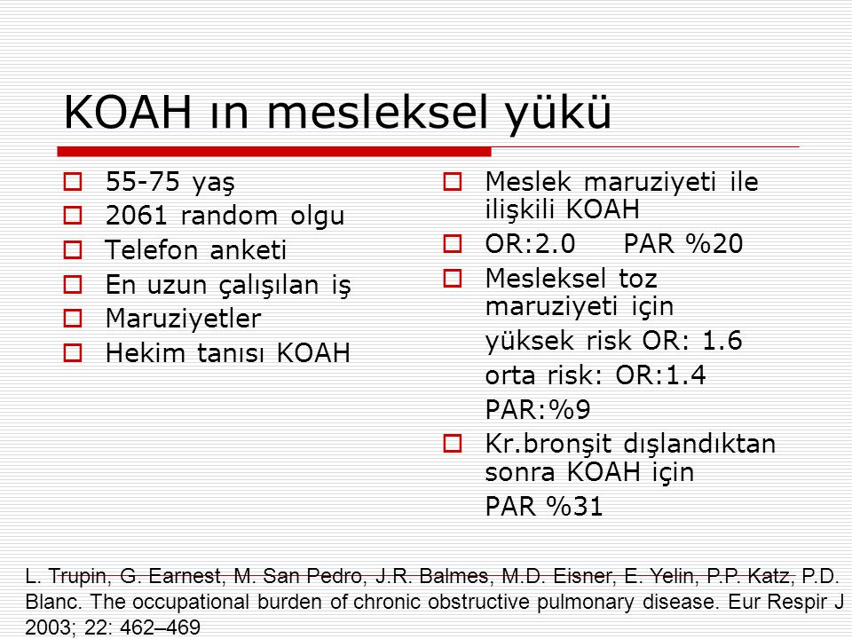 KOAH ın mesleksel yükü 55-75 yaş 2061 random olgu Telefon anketi