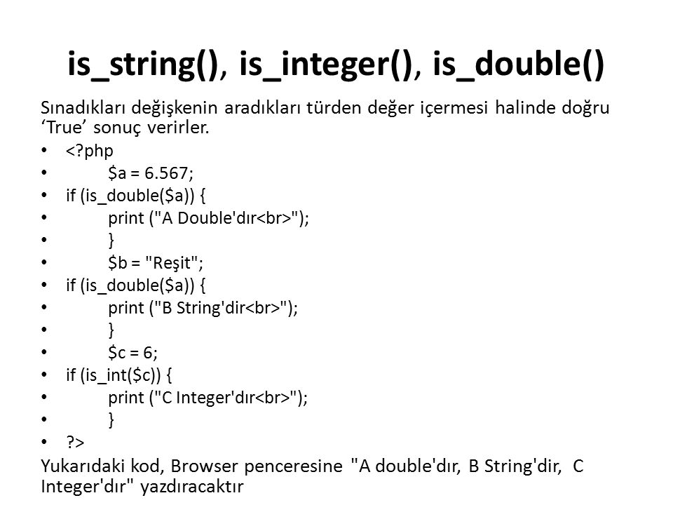 is_string(), is_integer(), is_double()