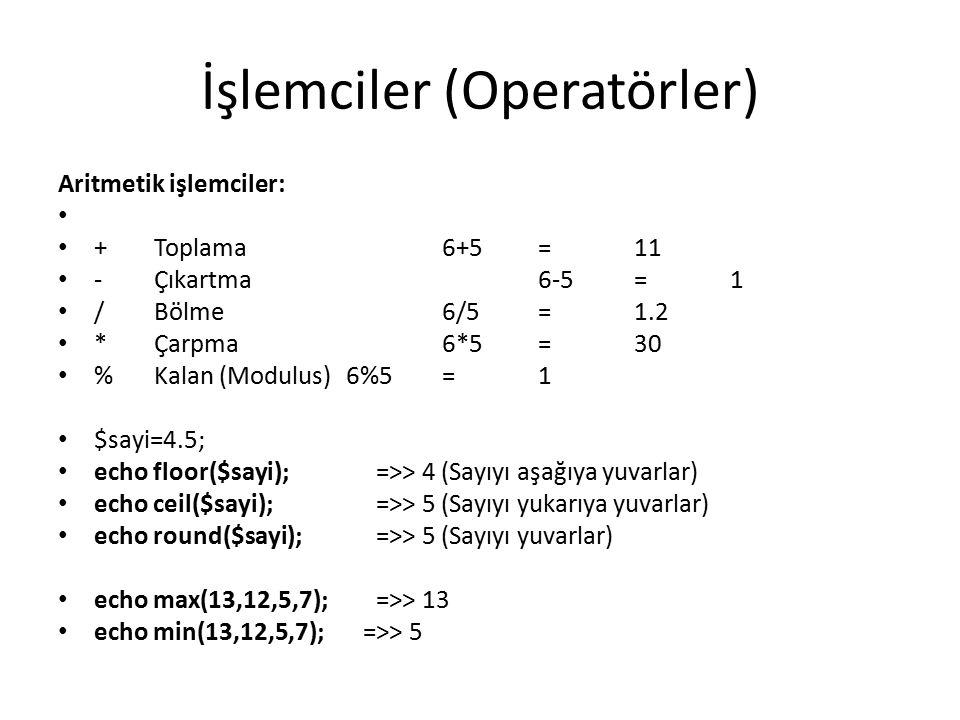 İşlemciler (Operatörler)