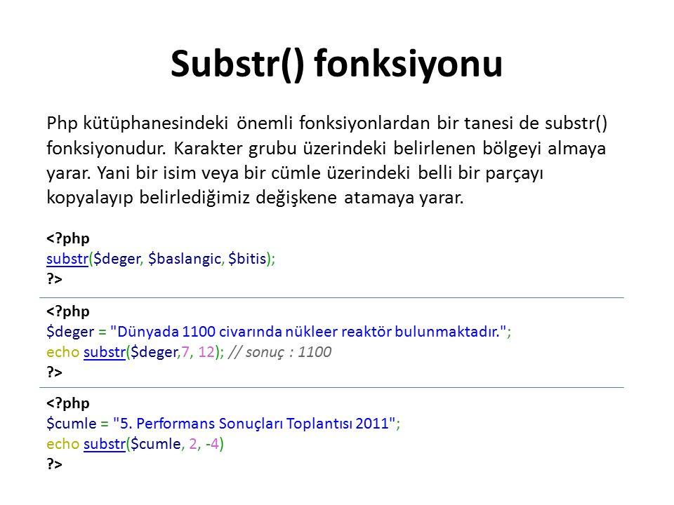 Substr() fonksiyonu