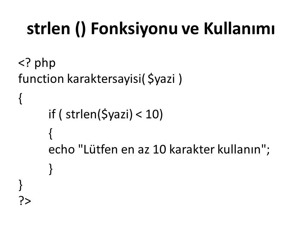 strlen () Fonksiyonu ve Kullanımı