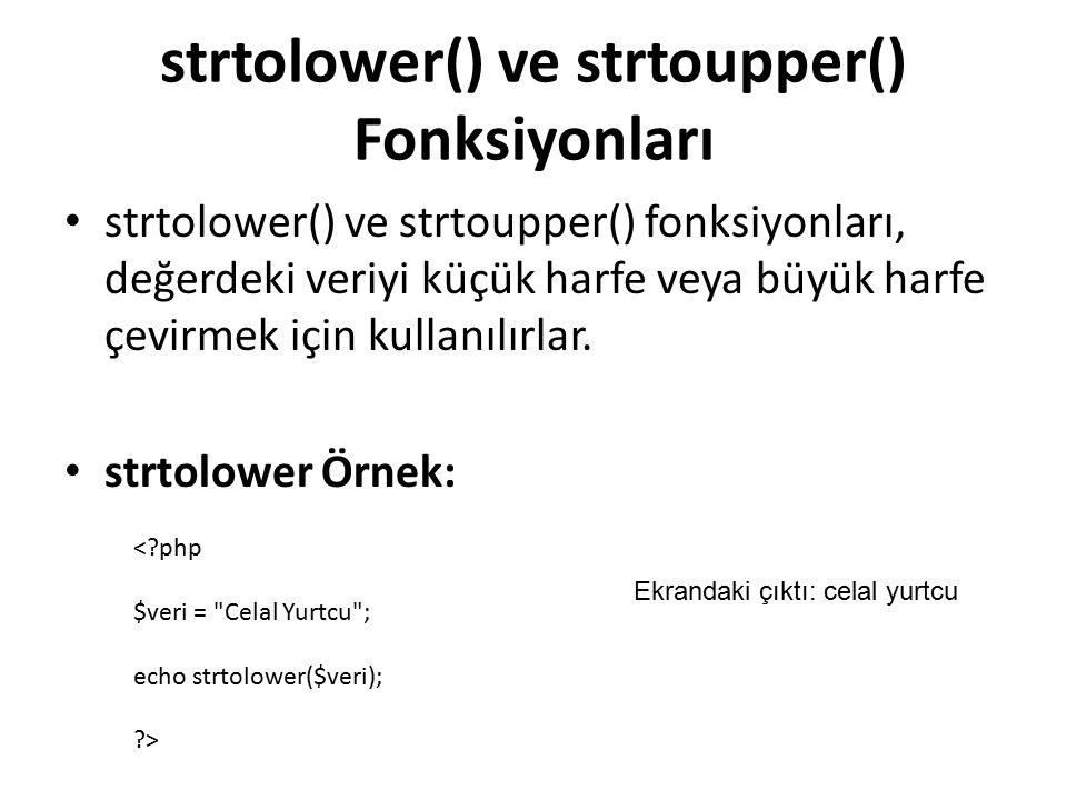strtolower() ve strtoupper() Fonksiyonları