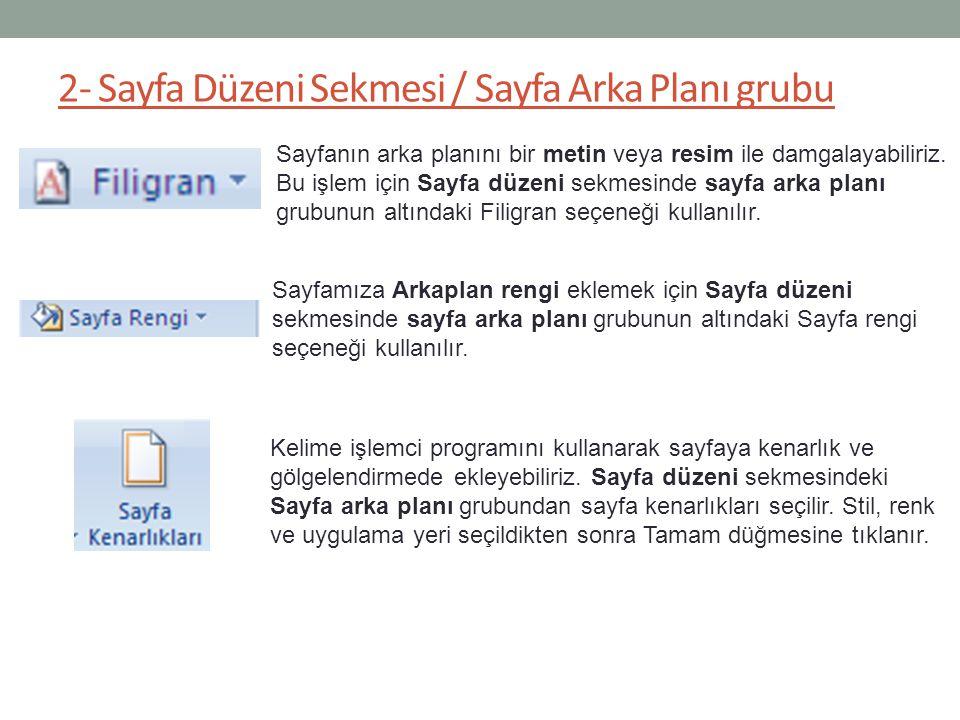 2- Sayfa Düzeni Sekmesi / Sayfa Arka Planı grubu