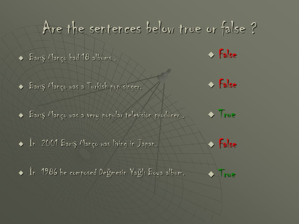 Are the sentences below true or false