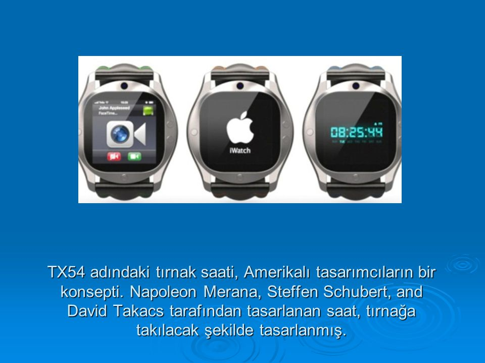 TX54 adındaki tırnak saati, Amerikalı tasarımcıların bir konsepti
