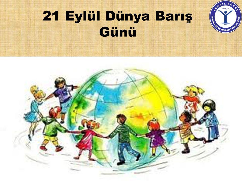 21 Eylül Dünya Barış Günü