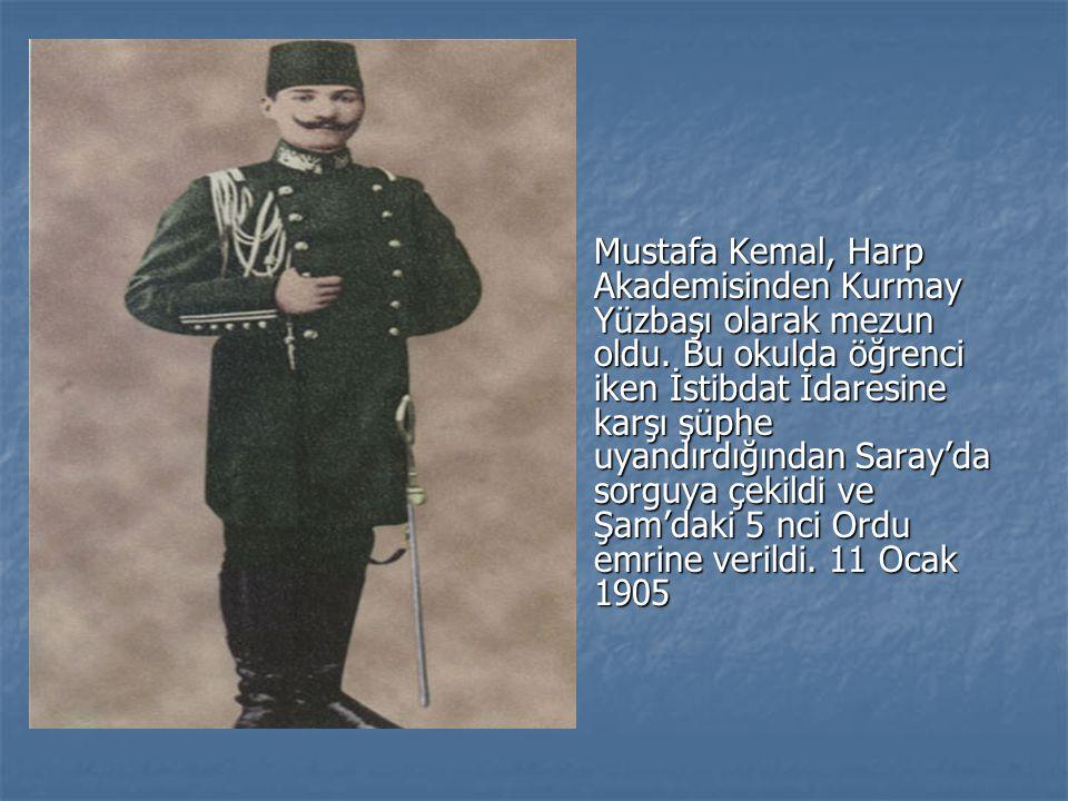 Mustafa Kemal, Harp Akademisinden Kurmay Yüzbaşı olarak mezun oldu