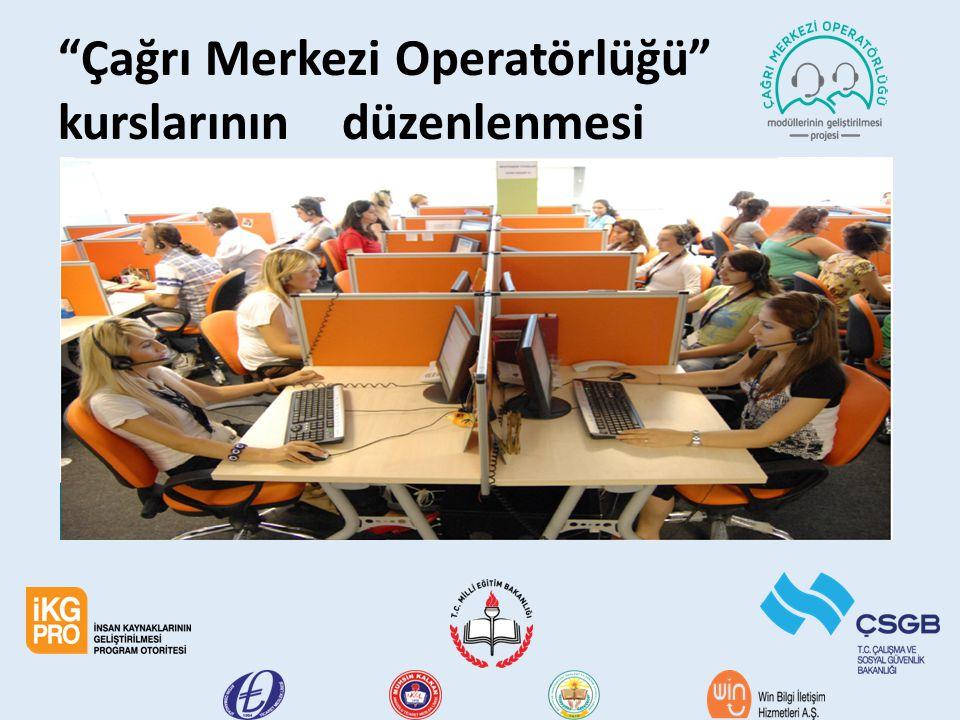 Çağrı Merkezi Operatörlüğü kurslarının düzenlenmesi