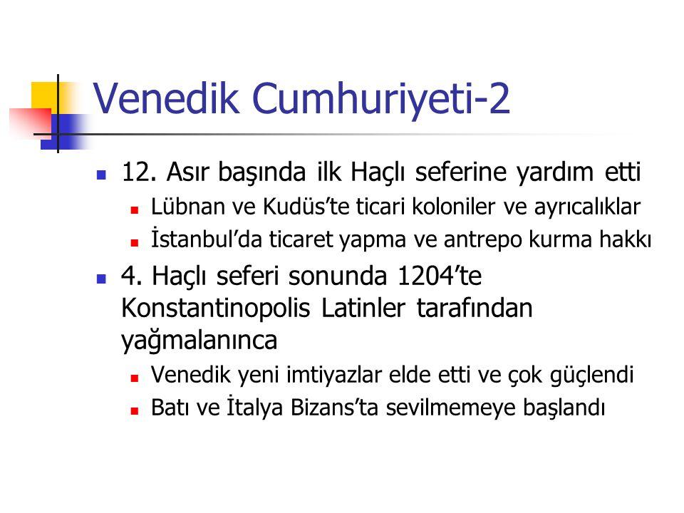 Venedik Cumhuriyeti-2 12. Asır başında ilk Haçlı seferine yardım etti