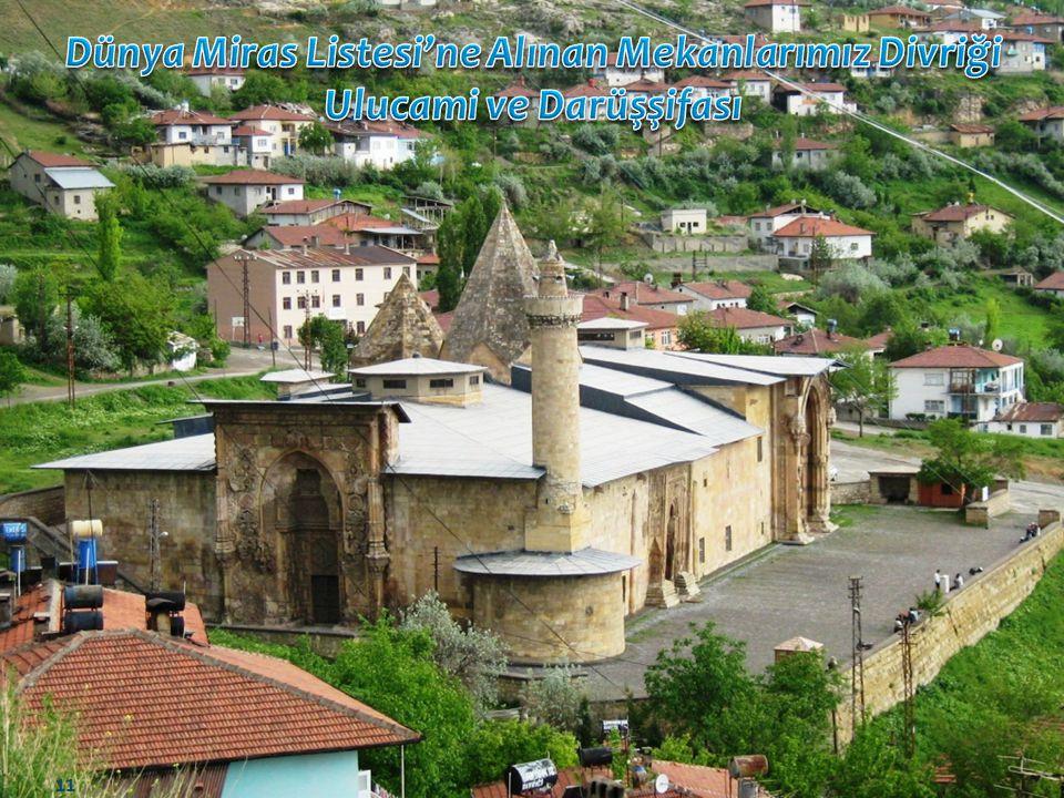 Dünya Miras Listesi'ne Alınan Mekanlarımız Divriği Ulucami ve Darüşşifası