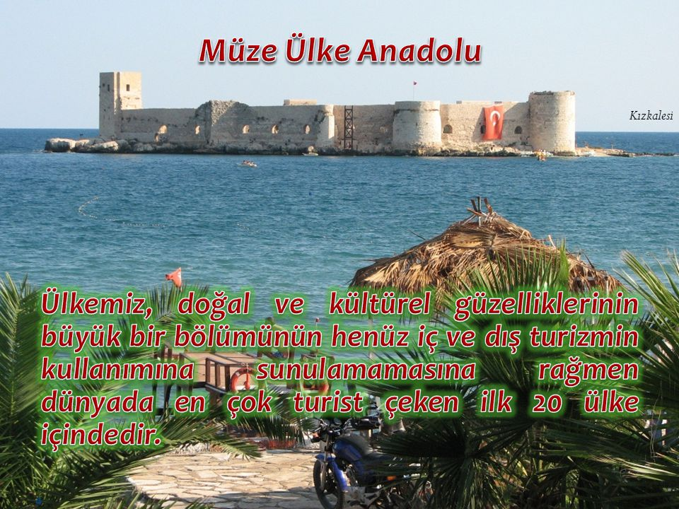 Müze Ülke Anadolu Kızkalesi.