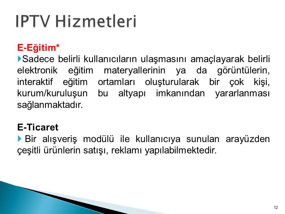 IPTV Hizmetleri E-Eğitim*