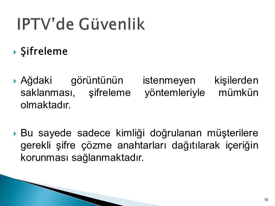 IPTV'de Güvenlik Şifreleme