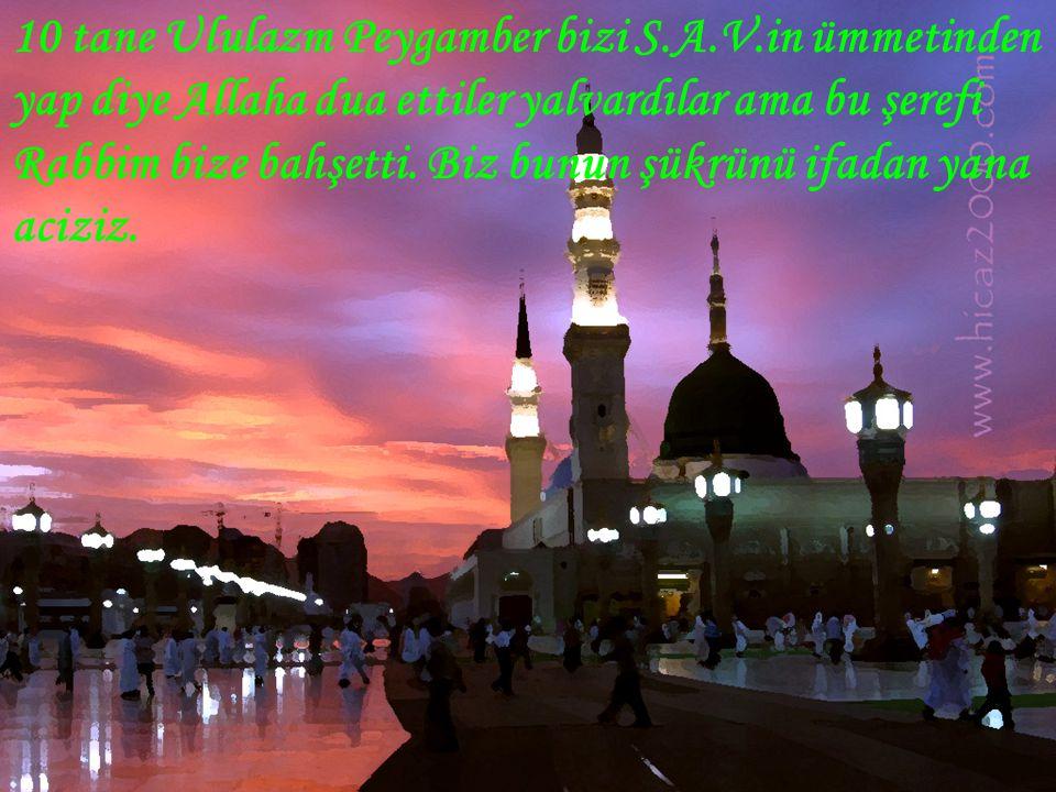 10 tane Ululazm Peygamber bizi S. A. V
