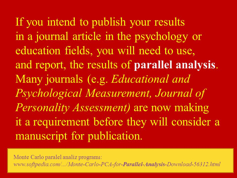 If you intend to publish your results