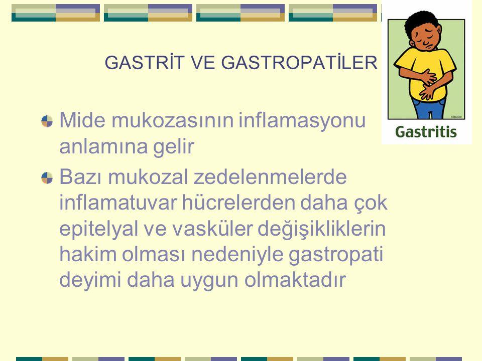 GASTRİT VE GASTROPATİLER