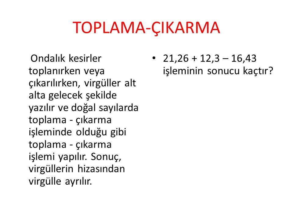 TOPLAMA-ÇIKARMA