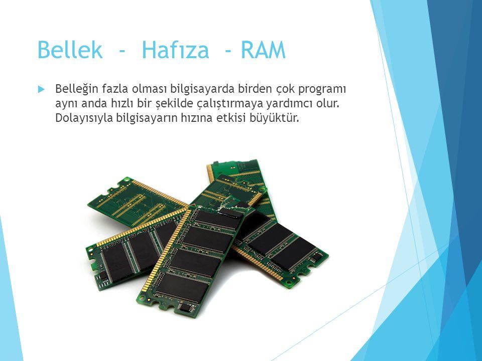 Bellek - Hafıza - RAM