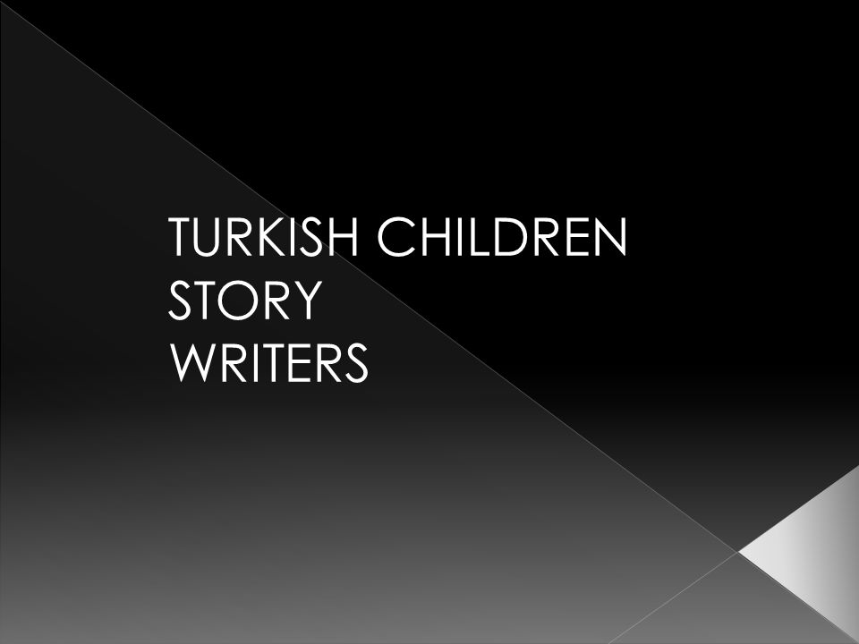 TURKISH CHILDREN STORY