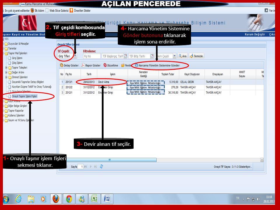 AÇILAN PENCEREDE 2. Tif çeşidi kombosunda 4- Harcama Yönetim Sistemine