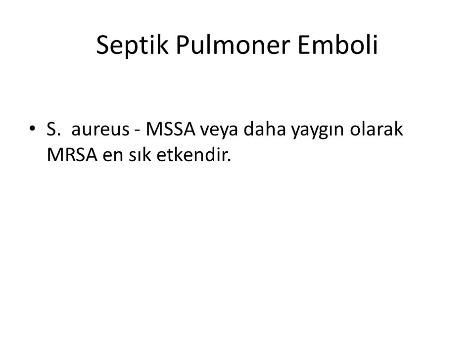 Septik Pulmoner Emboli
