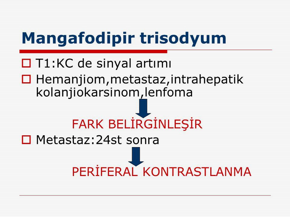 Mangafodipir trisodyum