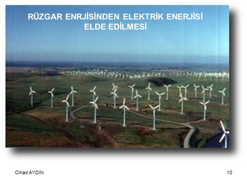 RÜZGAR ENRJİSİNDEN ELEKTRİK ENERJİSİ ELDE EDİLMESİ