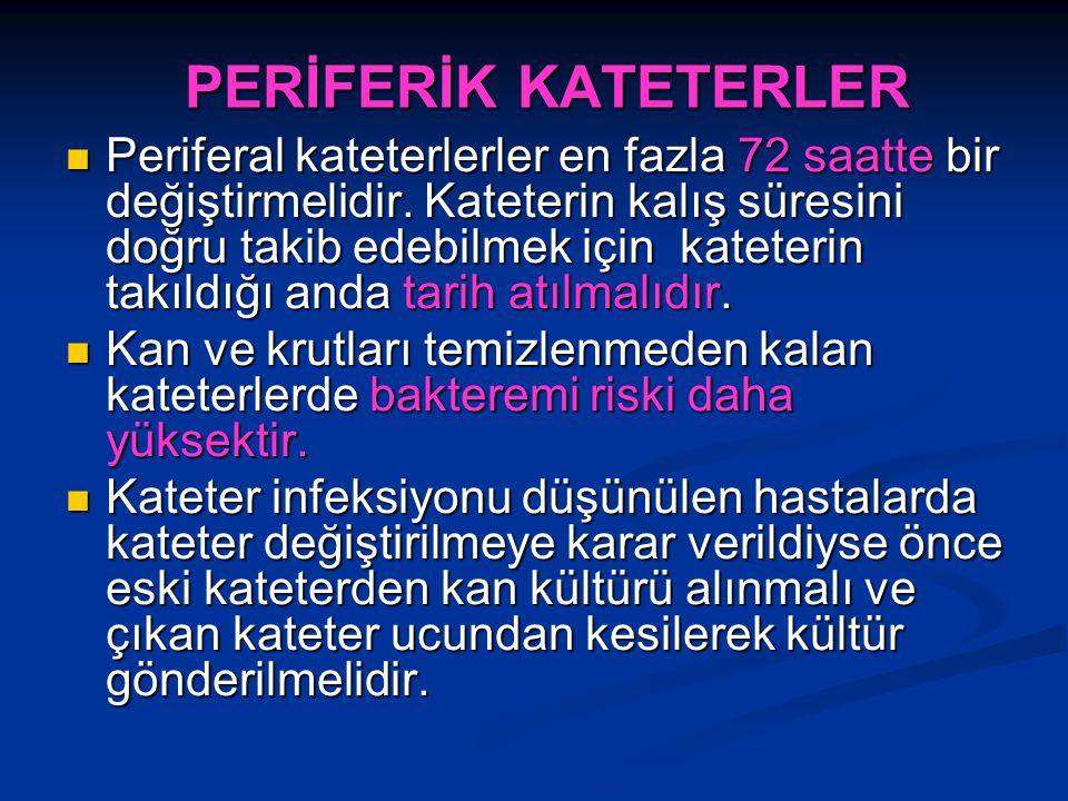 PERİFERİK KATETERLER