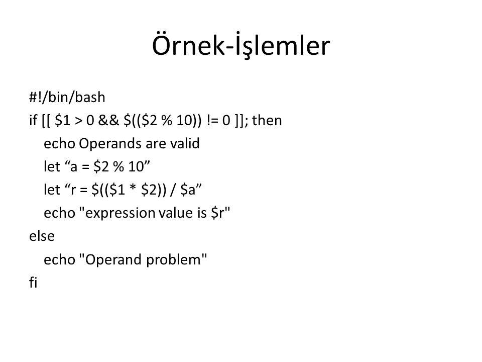 Örnek-İşlemler #!/bin/bash