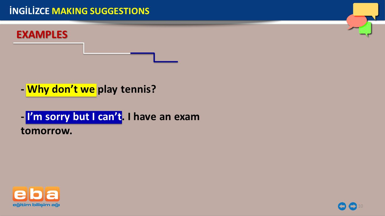 - Why don't we play tennis