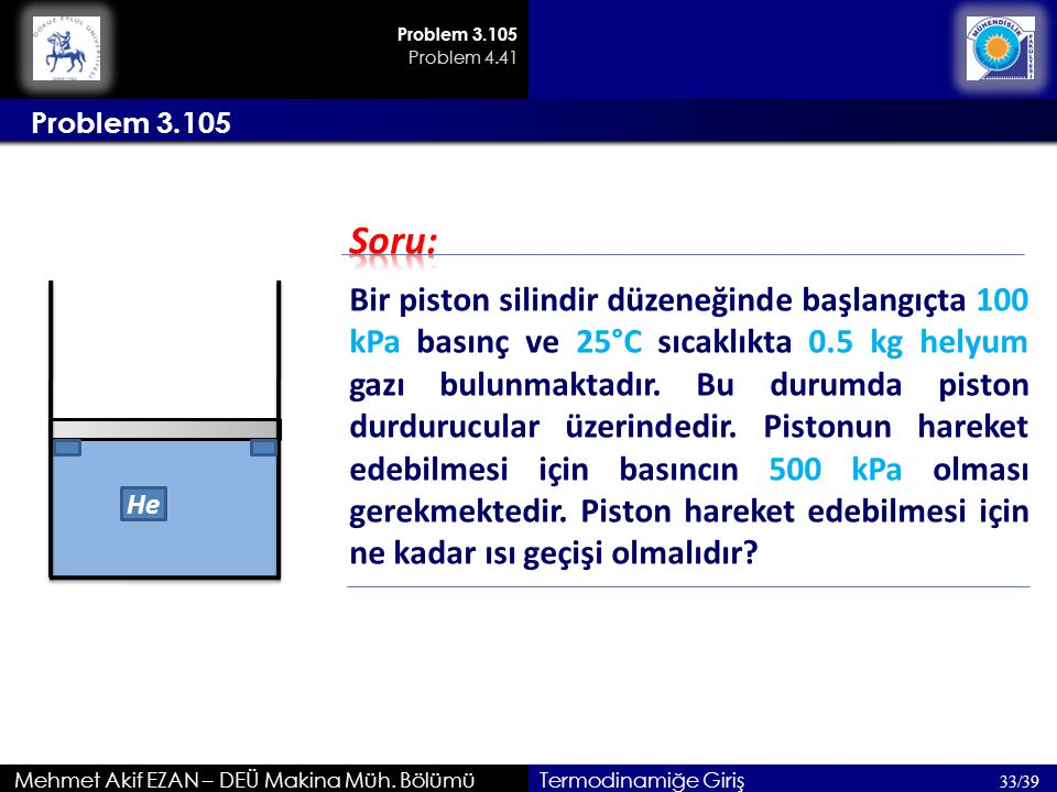 Problem 3.105 Problem 4.41. Problem 3.105. Soru: