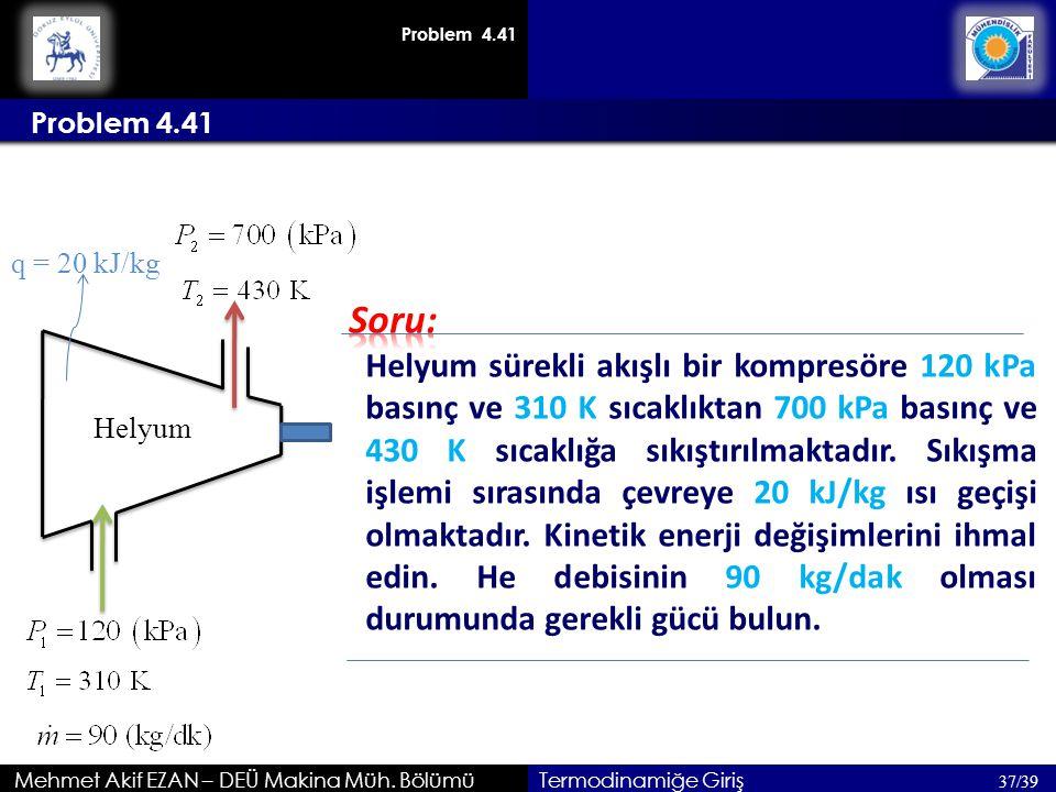 Problem 4.41 Problem 4.41. q = 20 kJ/kg. Soru: